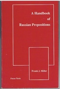 Handbook of Russian Prepositions (Focus Texts: For Classical Language Study). Focus Texts.