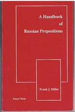 Handbook of Russian Prepositions (Focus Texts: For Classical Language