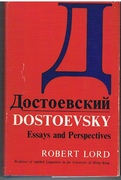 Dostoevsky: Essays and Perspectives