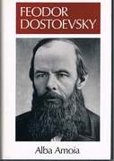 Feodor Dostoevsky Literature and Life.