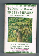 The Observer's Book of Trees and Shrubs of the British Isles. Describing One Hundred and Six Species with 177 illustrations 16 of which are in colour. The Observer's Pocket Series (4).
