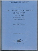 The Central Australian Expedition 1844 - 1846. Complete in one volume. The Journals of Charles Sturt. Third Series. The Hakluyt Society. Series III. (Volume 10).