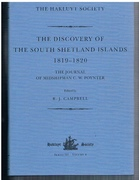 The Discovery of the South Shetland Islands 1819 - 1820. The Journal of Midshipman C W Poynter. Third Series. The Hakluyt Society.  Series III Volume 4.
