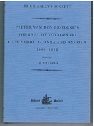 Pieter Van Den Broecke's Journal of Voyages to Cape Verde, Guinea and Angola, 1605-1612. Third Series. The Hakluyt Society.  Series III Volume 5.