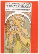 The Graphic Work of Alphonse Mucha. With an Introduction by Marina Henderson.