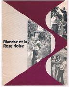 Blanche et la Rose Noire Photo Roman No3.