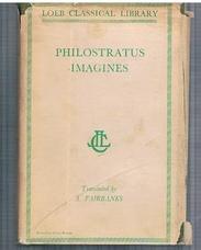 FAIRBANKS, Arthur (Trans.) Philostratus Callistratus