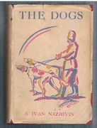 The Dogs Translated from the Russian (by C. J. Hogarth?)