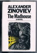 The Madhouse A Novel