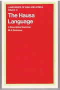 The Hausa Language A Descriptive Grammar. Translated by G L Campbell. Languages of Asia and Africa.