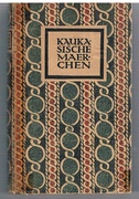 Kaukasische Märchen [Tales from the Caucasus] Ausgewählt und übersetzt von