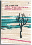 Inside the Zhivago Storm. The Editorial Adventures of Pasternak's Masterpiece.