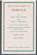 The Place-Names of Norfolk. Part One: The Place Names of the City of Norwich. English Place-Name Society Volume LXI. County Volumes of the Survey of English Place-Names.