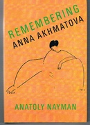 Remembering Anna Akhmatova. Introduction by Joseph Brodsky, translated by