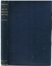 Periods of Polish Literary History. Being the Ilchester Lectures for the