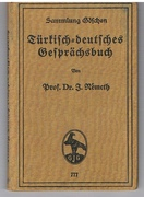 Türkisch-deutsches Gesprächsbuch. [Turkish German phrasebook]. Sammlung Göschen Band 777.