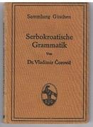Serbokroatische Grammatik. [Serb-Croat Grammar]. Sammlung Göschen Band 638. [Text in German].