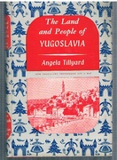 The Land and People of Yugoslavia. With twenty-two photographs and a map. The Lands and Peoples Series.