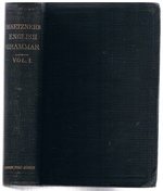 An English Grammar (Volume I.) Methodical, Analytical, and Historical with a treatise on the orthography, prosody, inflections and syntax of the English tongue; with numerous authorities cited in order of historical development.  Translated from the German, with the sanction of the author.  In three volumes.