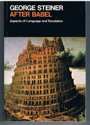 After Babel. Aspects of Language and Translation.