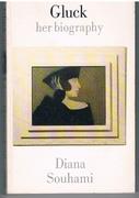 Gluck. 1895-1978. Her Biography