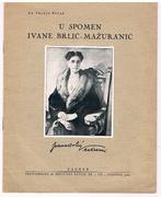 U Spomen Ivane Brlic-Mazuranic.
