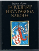 Povijest hrvatskoga naroda. II. Izdanje. [History of the Croatian People. Text in Croatian.]