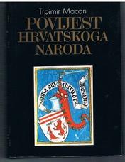 Povijest hrvatskoga naroda. II. Izdanje. (History of the Croatian People)