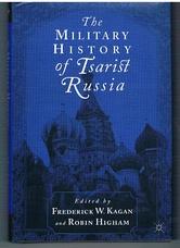 KAGAN, Frederick W. &  HIGHAM, Robin (Eds.)