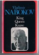 King Queen Knave Translated from the Russian by Dmitri Nabokov in collaboration with the author.