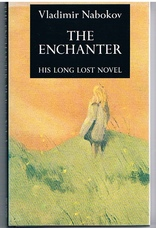 The Enchanter. Translated by Dmitri Nabokov.