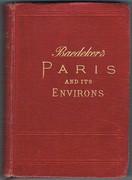 Paris et ses Environs. Manuel du Voyageur Seizieme edition refondue et mise a jour.