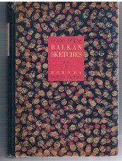 Balkan Sketches: An Artist's Wanderings in the Kingdom of the Serbs