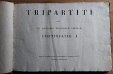Tripartiti sev seu de analogia lingvarvm linguarum libelli. (Second volume