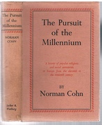 The Pursuit of the Millennium.  A history of popular religious and social