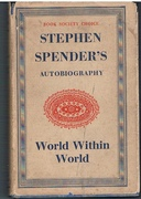World within World.  The Autobiography of Stephen Spender.