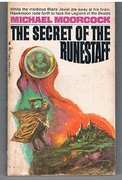 The Secret of the Runestaff. The History of the Runestaff: Volume Four.