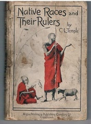 Native Races and Their Rulers. Sketches and Studies of Official Life and Administrative Problems.  With illustrations by the author.