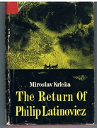 The Return of Philip Latinovicz. Translated by Zora G. Depolo. Modern Yugoslav Novels.