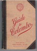 Guide to Colombo, with maps. A Handbook of Information, useful alike to the Visitor and the Resident.