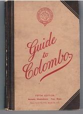 Guide to Colombo, with maps.  A Handbook of Information, useful alike to