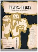 Textes & Images. Revue Trimestrielle. Le voyage imaginaire. Printemps Mil Neuf Cent Cinquante et Un. Périodique.