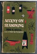Accent on Seasoning.