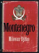 Montenegro A Novel.  Translated and with an Introduction by Kenneth Johnstone.  Preface by William Jovanovich.