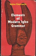Elements of Modern Igbo Grammar. A Descriptive Approach.