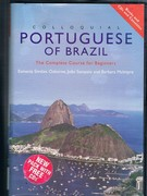 Colloquial Portuguese of Brazil. With CDs and cassette tapes. The Complete Course for Beginners. (Colloquial Series).