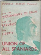 Union of all Spaniards For the Independence of Spain For the Republic For Liberty. Complete text of the report to the plenary session of the Central Committee of the Communist Party of Spain, at Madrid on May 23rd 1938.