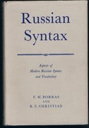 Russian Syntax. Aspects of Modern Russian Syntax and Vocabulary