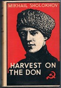 Harvest on the Don. A Sequel to Virgin Soil Upturned. Translated from the Russian  by H. C. Stevens.