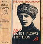 And Quiet Flows the Don Translated from the Russian  by Stephen Garry.